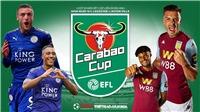 Soi kèo Leicester vs Aston Villa (03h00 ngày 9/1). Bán kết lượt đi Cúp Liên đoàn Anh
