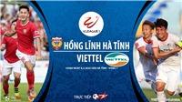 Soi kèo nhà cái Hà Tĩnh vs Viettel. BĐTV trực tiếp vòng 1 V League