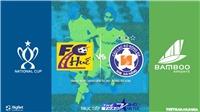 Link xem trực tiếp bóng đá: Huế vs Đà Nẵng. Trực tiếp cúp Quốc gia 2020