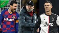 Vì sao Klopp đánh giá Messi cao hơn Ronaldo?