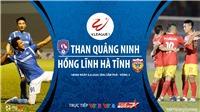 Soi kèo bóng đá Than Quảng Ninh vs Hồng Lĩnh Hà Tĩnh. VTV6, VTV5 trực tiếp bóng đá Việt Nam