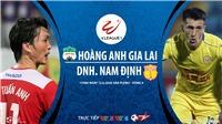Soi kèo bóng đá HAGL vs Nam Định. Trực tiếp bóng đá vòng 4 V-League 2020