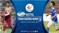 Soi kèo nhà cái Viettel vs Quảng Ninh. VTV6, BĐTV trực tiếp bóng đá Việt Nam hôm nay