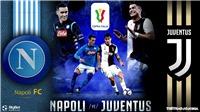 Soi kèo nhà cái Juventus vs Napoli. Trực tiếp bóng đá chung kết Coppa Italia