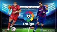 Soi kèo nhà cái Mallorca vs Barcelona (3h00 ngày 14/6). Vòng 28 La Liga. Trực tiếp BĐTV