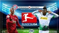 Soi kèo nhà cái Bayern Munich vs Gladbach. Trực tiếp bóng đá Vòng 31 Bundesliga. FOX Sports
