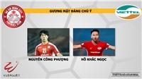 Nhận định bóng đá TPHCM vs Viettel. Trực tiếp bóng đá Việt Nam hôm nay