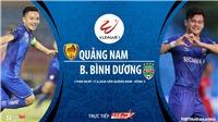 Soi kèo bóng đá Quảng Nam vsBình Dương. Trực tiếp bóng đá vòng 5 V-League 2020