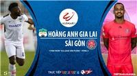 Nhận định và dự đoán bóng đá. HAGL đấu với Sài Gòn. Trực tiếp bóng đá Việt Nam