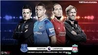 Soi kèo bóng đá Everton vs Liverpool. Trực tiếp bóng đá Vòng 30 Ngoại hạng Anh. K+. K+PM