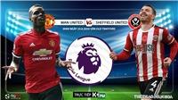 Soi kèo bóng đá MU vs Sheffield. Trực tiếp bóng đá Vòng 31 Ngoại hạng Anh. K+. K+PM