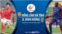 Soi kèo bóng đá Hà Tĩnh vs Bình Dương. Trực tiếp bóng đá Việt Nam. V-League 2020