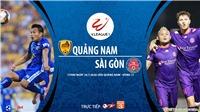 Soi kèo bóng đá Quảng Nam vsSài Gòn. Trực tiếp bóng đá V-League 2020