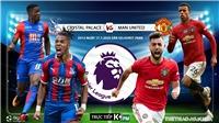 Soi kèo bóng đá. Crystal Palace vs MU. Vòng 36 Ngoại hạng Anh. Trực tiếp K+PM