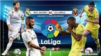 Soi kèo bóng đá Real Madrid vs Villarreal. Trực tiếp bóng đá vòng 37 La Liga. BĐTV