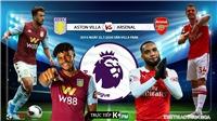 Soi kèo bóng đá. Aston Villa vs Arsenal. Vòng 37 Ngoại hạng Anh. Trực tiếp K+PM