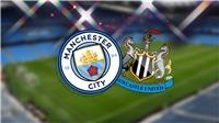 Cập nhật trực tiếp bóng đá Anh vòng 33: Man City vs Newcastle, Brighton vs Liverpool