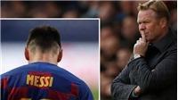 Messi gặp Koeman vào ngày mai, tương lai Barca được quyết định ở đây
