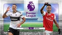 Soi kèo bóng đá. Fulham vs Arsenal. Vòng 1 Ngoại hạng Anh. Trực tiếp K+PM