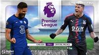 Soi kèo nhà cái. Chelsea vs Crystal Palace. Trực tiếp bóng đá Ngoại hạng Anh. Trực tiếp K+PM