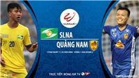 Soi kèo nhà cái SLNA vs Quảng Nam. Trực tiếp bóng đá Việt Nam