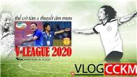 Thế cờ tàn và thuyết âm mưu tại V-League 2020