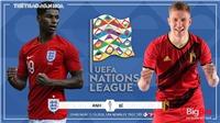 Soi kèo nhà cái. Anh vsBỉ. Vòng bảng UEFA Nations League. Trực tiếp K+PM, BĐTV