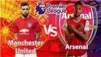 5 câu hỏi lớn trước đại chiến MU vs Arsenal