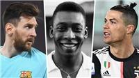 Pele, Messi và Ronaldo - Ai là chân sút xuất sắc nhất lịch sử bóng đá thế giới?