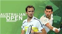 Trực tiếp tennis Chung kết Úc mở rộng: Djokovic vs Medvedev (15h30 hôm nay)