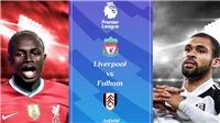 Liverpool 0-1 Fulham: Salah mắc sai lầm khiến Liverpool trả giá đắt
