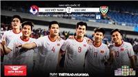 Lịch thi đấu và trực tiếp bóng đá U22 Việt Nam vs U22 UAE. Xem trực tuyến VTC1, VTC3, VTV6