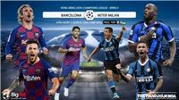 Soi kèo Barcelona vs Inter Milan (2h00 ngày 3/10). Vòng bảng Cúp C1. Trực tiếp K+PM
