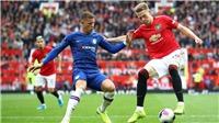 Trực tiếp bóng đá hôm nay: Chelsea đấu với MU. Trực tiếp cúp Liên đoàn Anh
