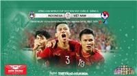 VTV6. VTC1. VTV5. VTC3. Trực tiếp bóng đá Việt Nam vs Indonesia. Kèo World Cup 2022