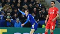 Leicester City vs Liverpool: Juergen Klopp có thật sự sợ Jamie Vardy?