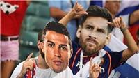 Fan Messi khác với fan Ronaldo như thế nào?