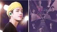 V BTS bị gạch tên khỏi bộ phim 'Bring The Soul', fan phẫn nộ