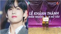 V BTS truyền cảm hứng cho ARMY Việt xây trường học ở Điện Biên