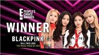 Blackpink đại thắng, 3 lần đánh bại BTS tại E! People's Choice Awards 2019
