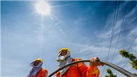 Nắng nóng tại Bắc Bộ và Trung Bộ còn gia tăng và kéo dài trong nhiều ngày tới