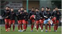 Bóng đá Việt Nam hôm nay: U22 có lực lượng mạnh nhất đấu tuyển Việt Nam