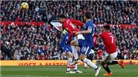 ĐIỂM NHẤN M.U 2-1 Chelsea: Lukaku thật đáng giá. Mourinho vẫn 'đặc biệt'