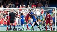 Chelsea 1-0 Liverpool: Giroud tỏa sáng, Chelsea sống lại hy vọng vào top 4 (KT)