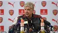 Cuộc họp báo cuối cùng của Wenger ở Arsenal: Kiềm chế 'thú tính', những năm trắng tay lại tốt nhất