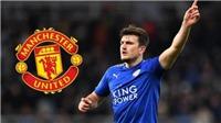 Chuyển nhượng MU: Maguire tuyên bố ra đi, Man United sắp chốt xong 'bom tấn' mùa Hè