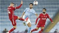 Man City 1-1 Liverpool: De Bruyne sút hỏng 11m, Liverpool tụt xuống thứ 3