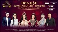 Vì sao Gala gặp gỡ Hoa hậu và nữ doanh nhân Việt - Hàn 2019 dừng tổ chức?