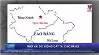 Thiệt hại do động đất tại Cao Bằng