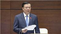 Bộ trưởng Tài chính nói gì về đề xuất trong dự án Luật thuế tài sản?